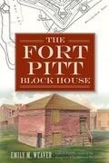 The Fort Pitt Block House