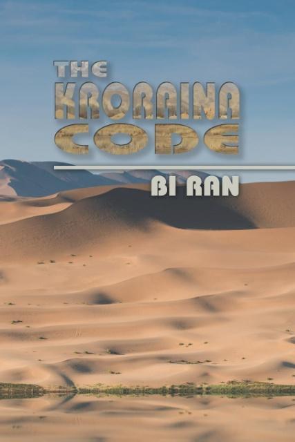 The Kroraina Code als Taschenbuch von Bi Ran