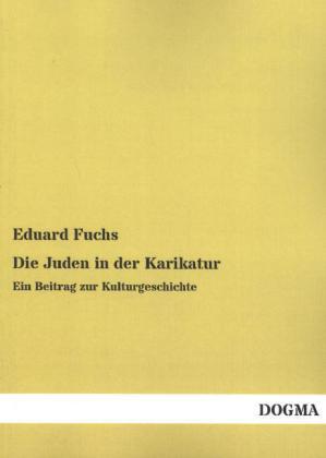 Die Juden in der Karikatur als Buch von Eduard ...