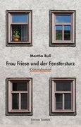 Frau Friese und der Fenstersturz