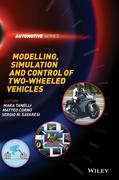 Modelling, Simulation and Control of Two-Wheeled Vehicles
