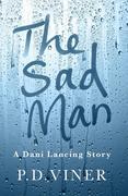 The Sad Man (Short Story)