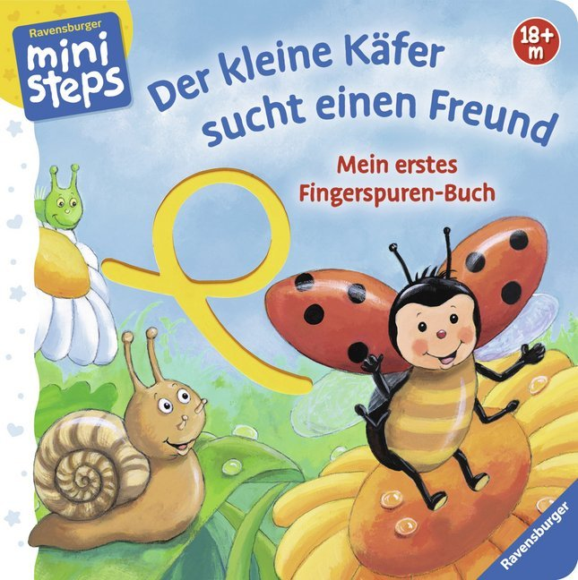 Mein erstes Fingerspuren-Buch: Der kleine Käfer sucht einen Freund als Buch