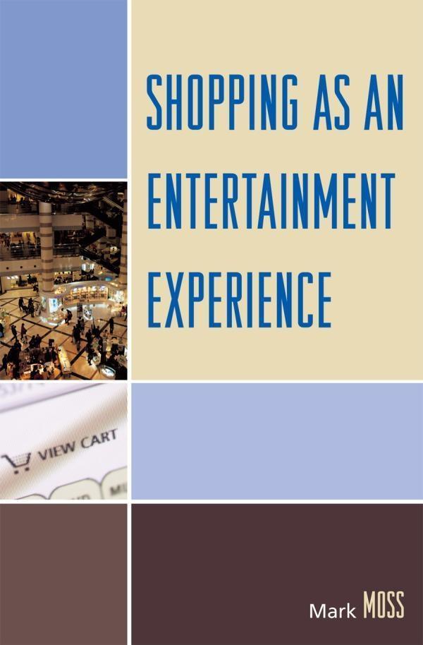 Shopping as an Entertainment Experience als eBo...