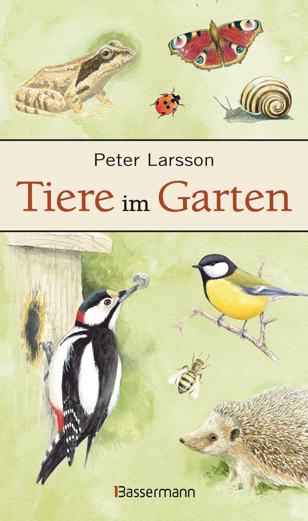 Tiere im Garten als eBook Download von Peter La...