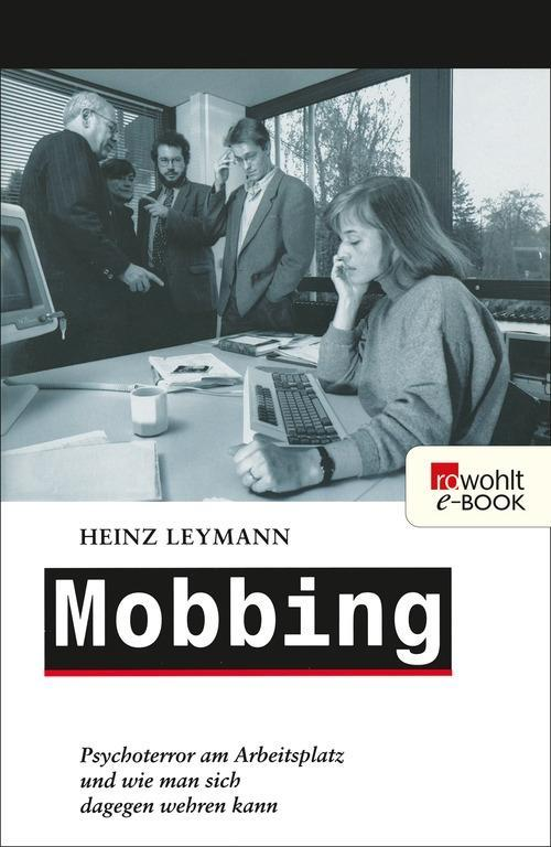 Mobbing als eBook Download von Heinz Leymann