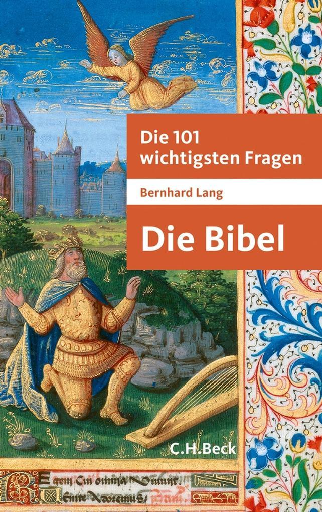 Die 101 wichtigsten Fragen - Die Bibel als eBook