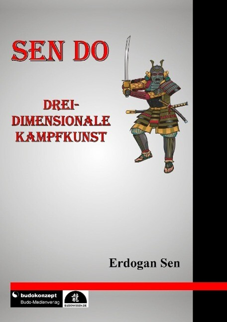 Sen Do - Drei-dimensionale Kampfkunst als eBook...