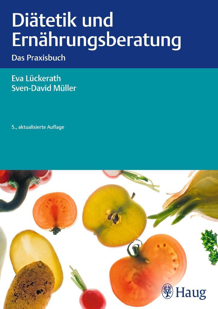 Diätetik und Ernährungsberatung als Buch von Ev...