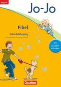 Jo-Jo Fibel - Grundschule Bayern - Neubearbeitung. Schreiblehrgang in Vereinfachter Ausgangsschrift