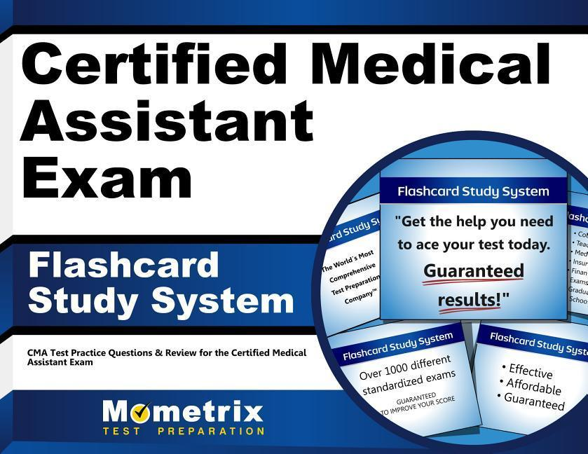 Certified Medical Assistant Exam Flashcard Study System Cma Test