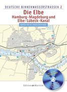 Deutsche Binnenwasserstraßen 02. Die Elbe / Hamburg - Magdeburg und Elbe-Lübeck - Kanal