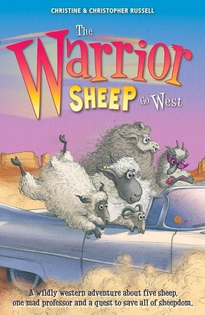 The Warrior Sheep Go West als eBook Download vo...