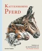 Kattenhorns Pferd