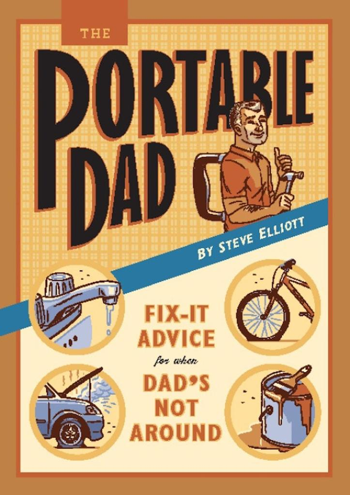 The Portable Dad als eBook Download von Steve E...