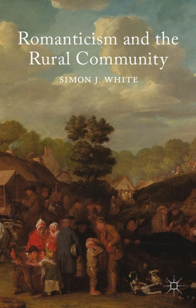 Romanticism and the Rural Community als eBook D...