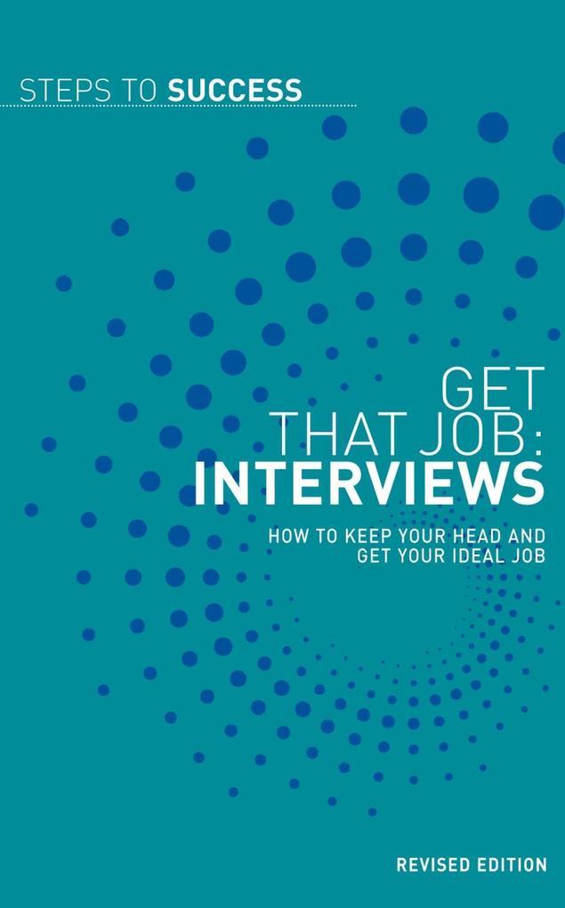 Get that Job: Interviews als eBook Download von...