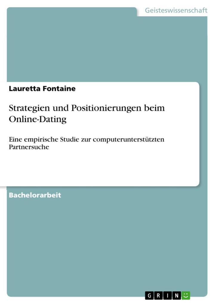 Strategien und Positionierungen beim Online-Dat...