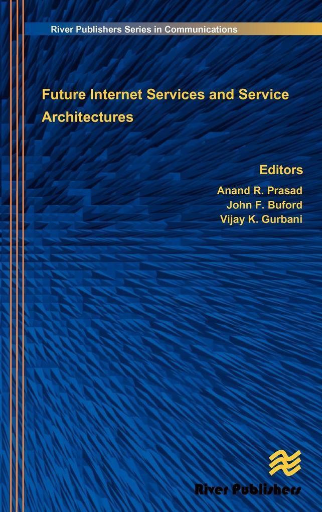 Future Internet Services and Service Architectu...