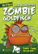 Mein dicker fetter Zombie-Goldfisch