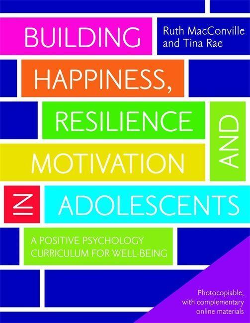 Building Happiness, Resilience and Motivation i...