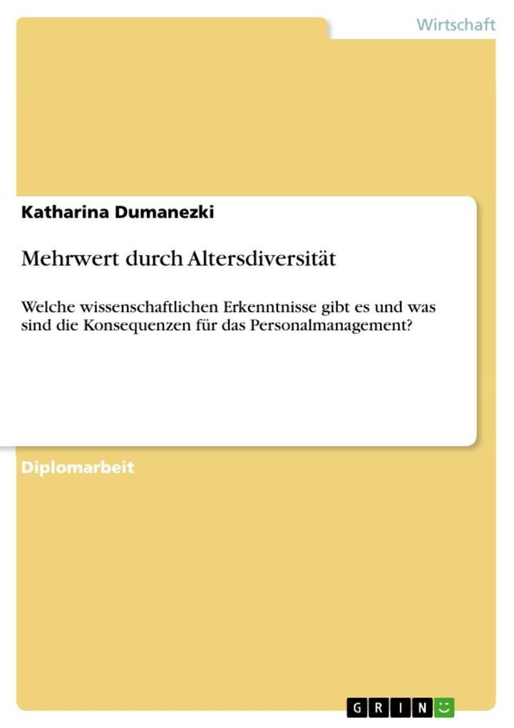 Mehrwert durch Altersdiversität als eBook Download von Katharina Dumanezki - Katharina Dumanezki