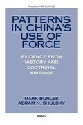 Patterns in China's Use of Force: Evidence from History and Doctrinal Writings