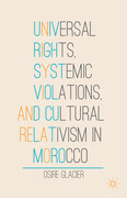 Universal Rights, Systemic Violations, and Cultural Relativism in Morocco