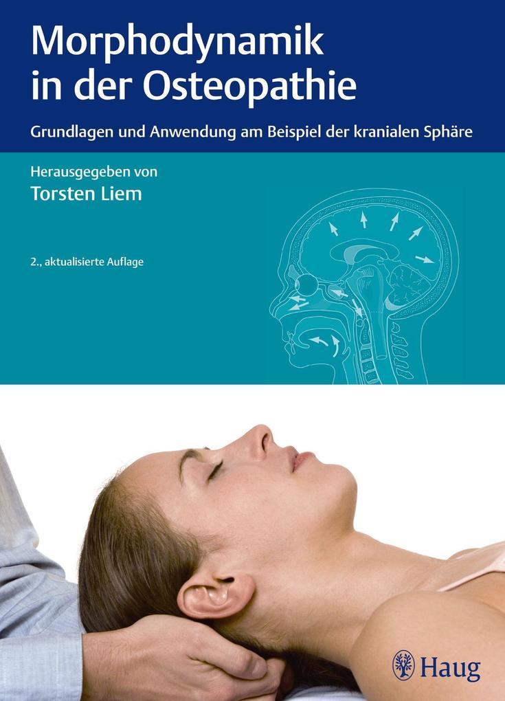 Morphodynamik in der Osteopathie als Buch von T...