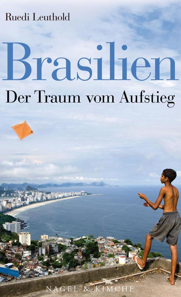 Brasilien als eBook Download von Ruedi Leuthold