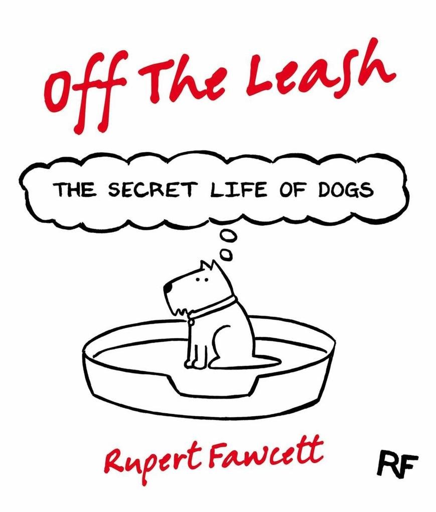 Off The Leash als eBook Download von Rupert Faw...