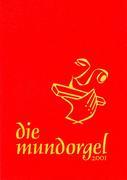 Die Mundorgel - XXL-Großdruck Textausgabe