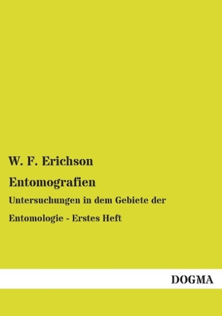 Entomografien als Buch von W. F. Erichson