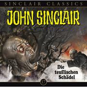 John Sinclair Classics, Folge 17: Die teuflischen Schädel