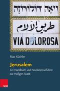 Orte und Landschaften der Bibel. Jerusalem