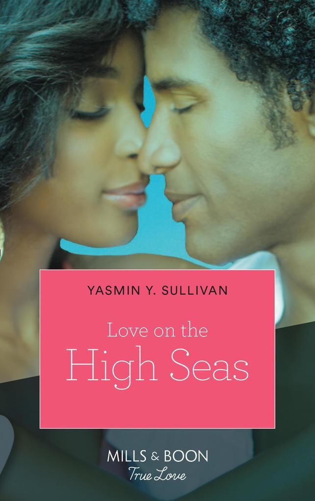 Love on the High Seas (Mills & Boon Kimani) als...