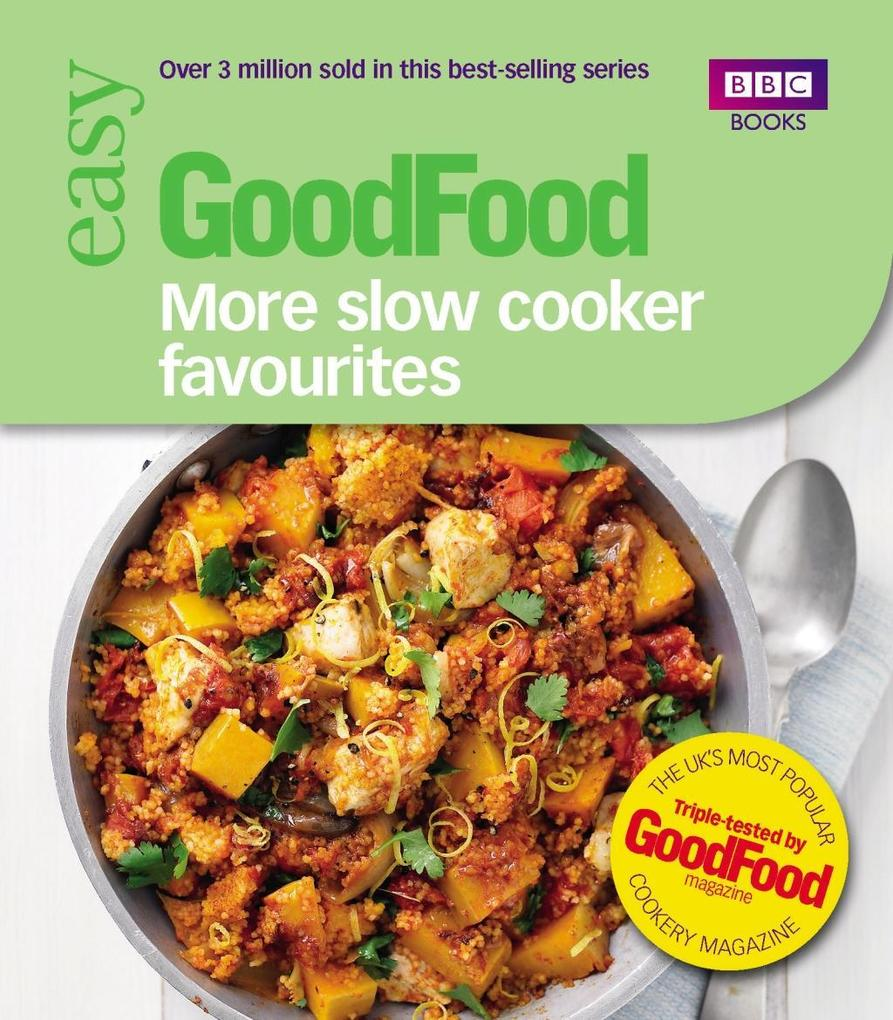 Good Food: More Slow Cooker Favourites als eBoo...