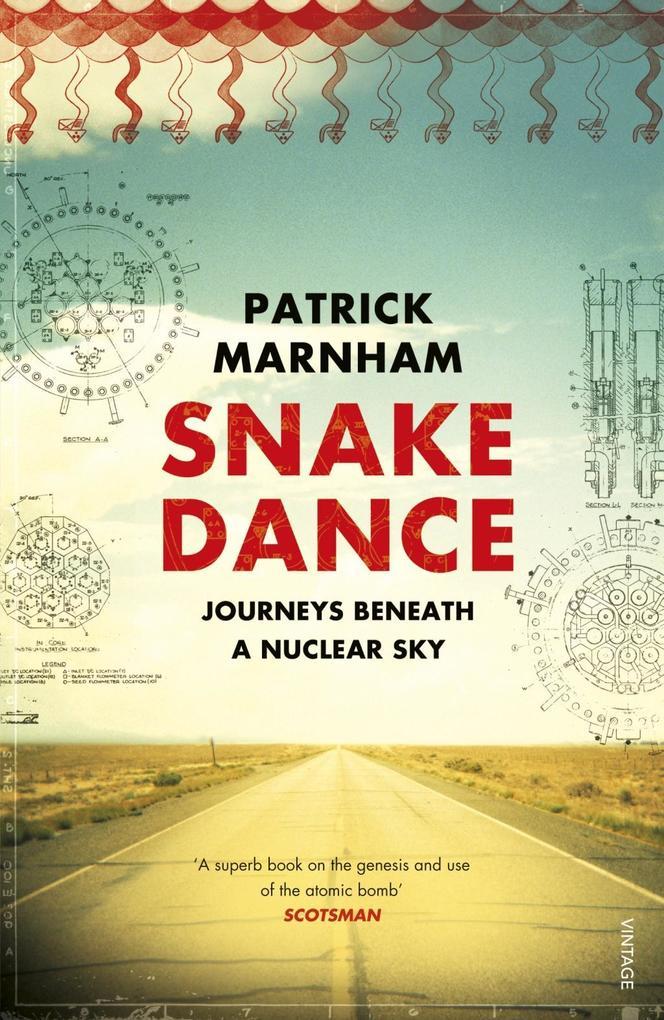 Snake Dance als eBook Download von Patrick Marnham