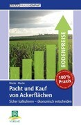 Pacht und Kauf von Ackerflächen