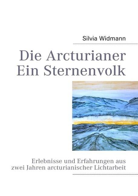 Die Arcturianer - Ein Sternenvolk als eBook Dow...