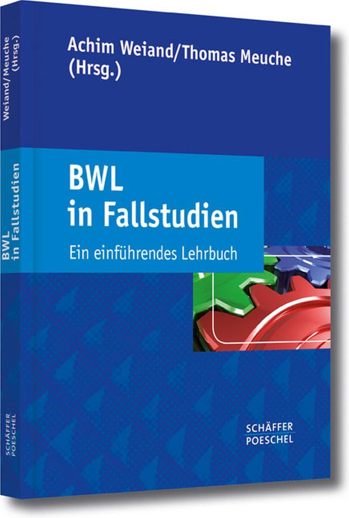 BWL in Fallstudien als eBook Download von