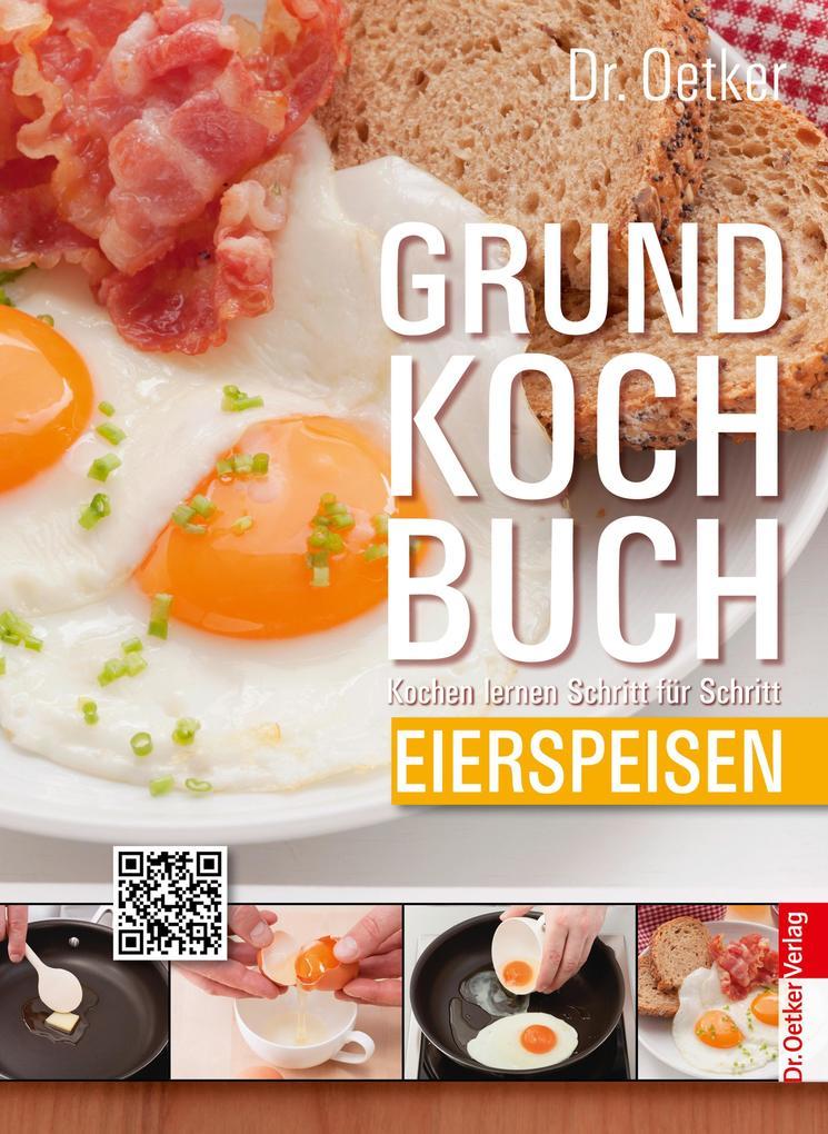 Grundkochbuch - Einzelkapitel Eierspeisen als eBook