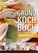 Grundkochbuch - Einzelkapitel Suppen und Eintöpfe