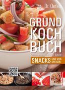 Grundkochbuch - Einzelkapitel Snacks und Vorspeisen