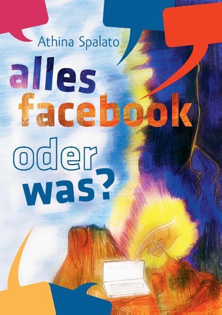 Alles Facebook oder was? als Buch von Athina Sp...