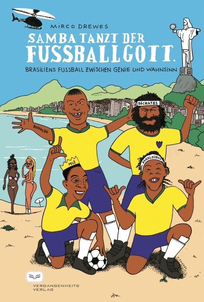 Samba tanzt der Fussballgott als Buch