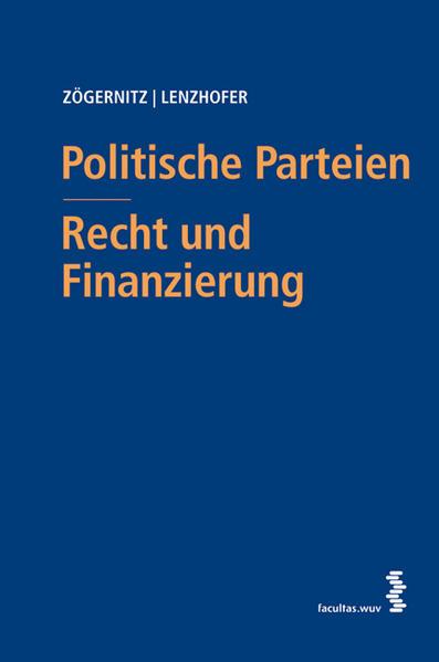 Politische Parteien - Recht und Finanzierung al...