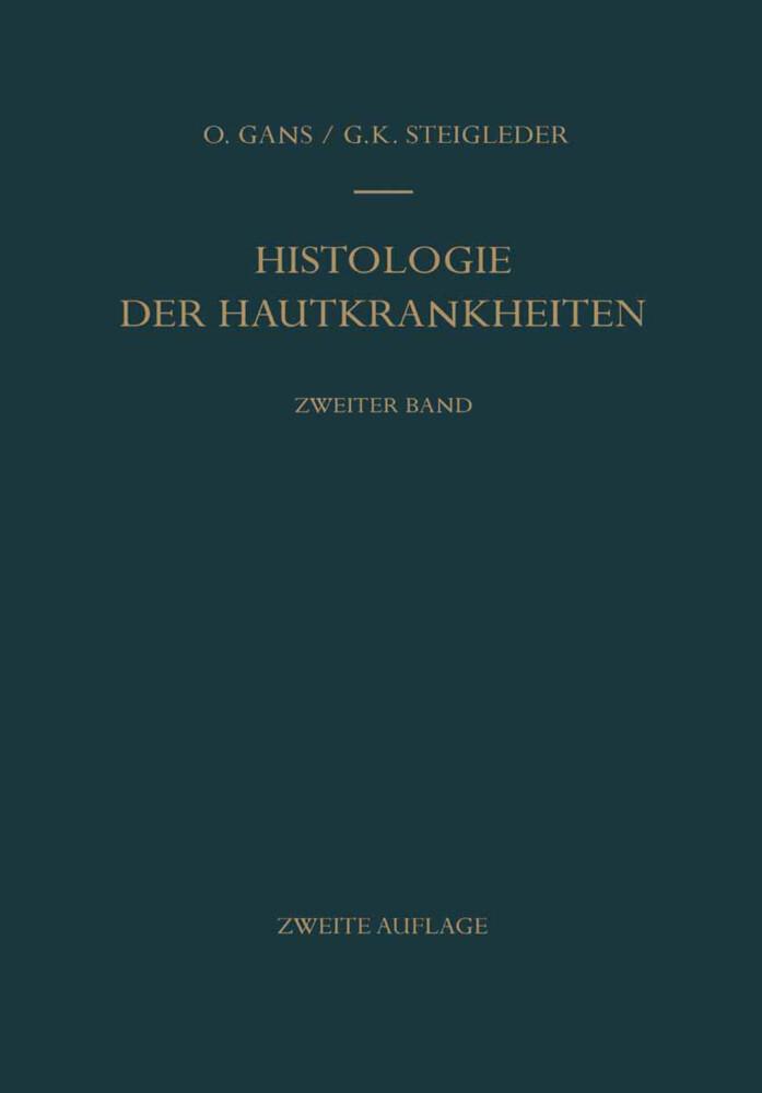Histologie der Hautkrankheiten als Buch von Osk...