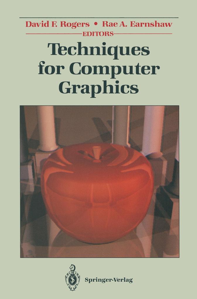Techniques for Computer Graphics als Buch von