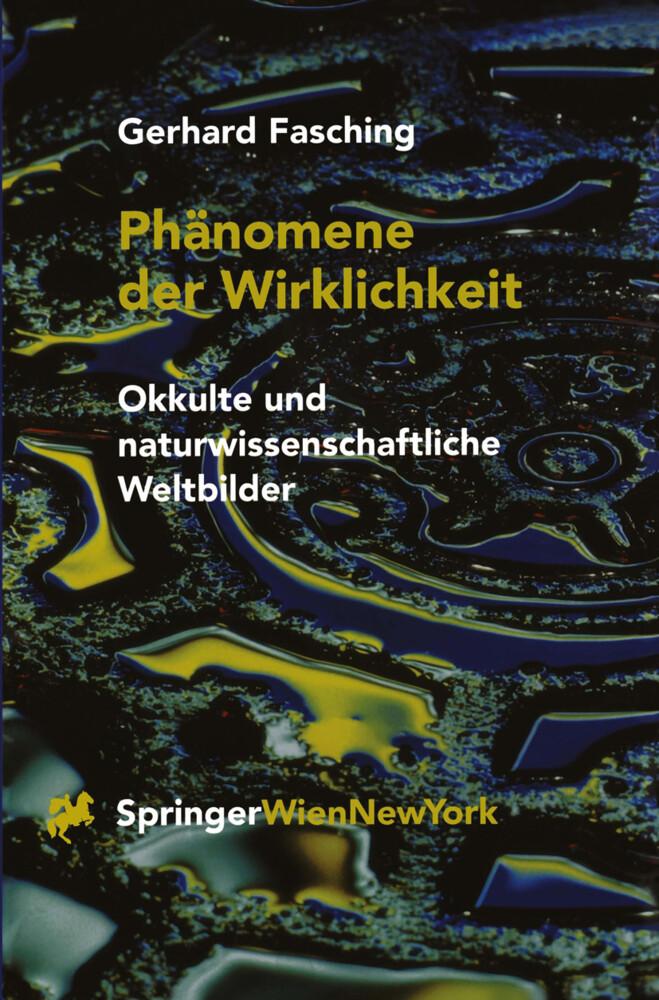 Phänomene der Wirklichkeit als Buch von Gerhard...